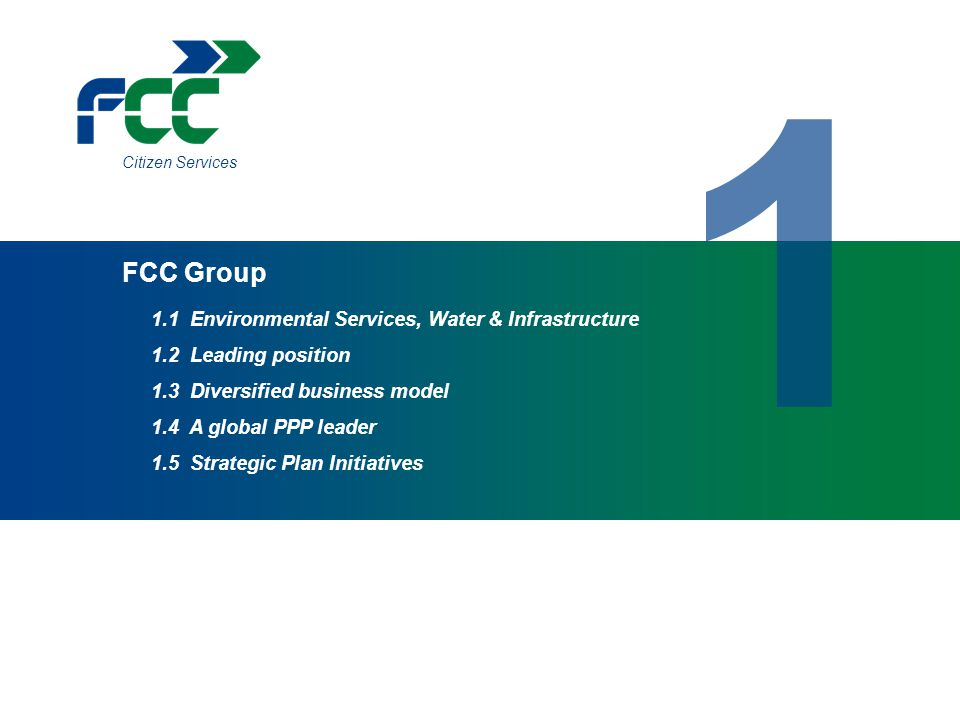 1 FCC Group 1.1 Environmental Services, Water & Infrastructure