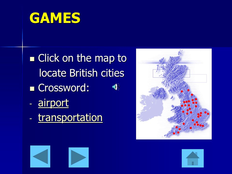 GAMES Click on the map to locate British cities Crossword: airport