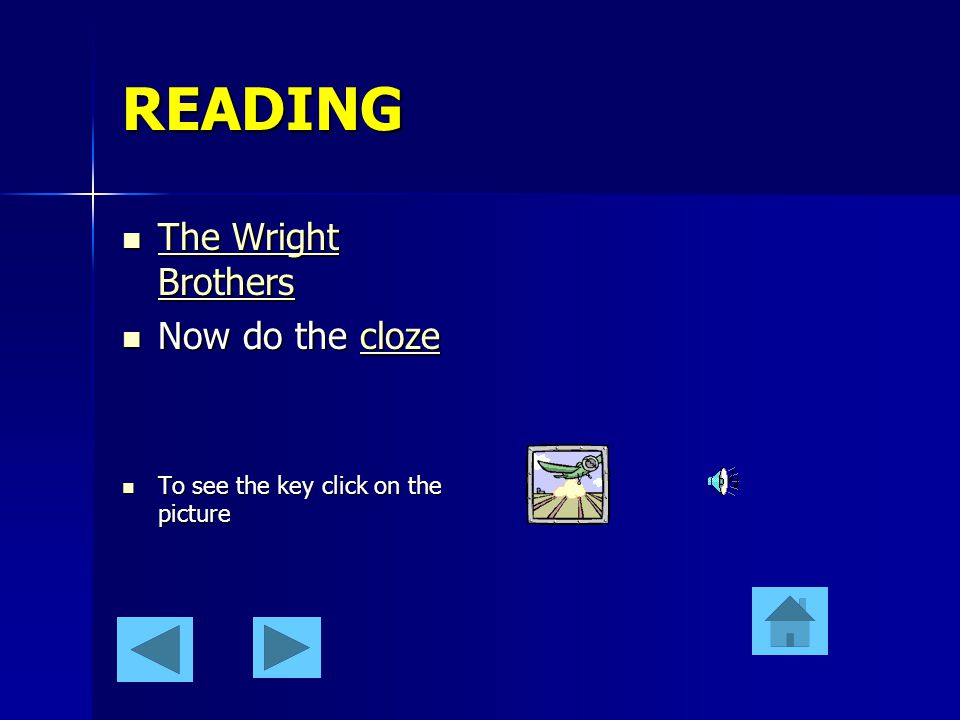 READING The Wright Brothers Now do the cloze