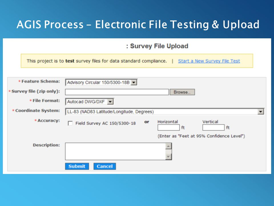 AGIS Process – Electronic File Testing & Upload