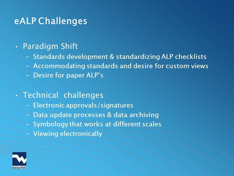 eALP Challenges Paradigm Shift Technical challenges