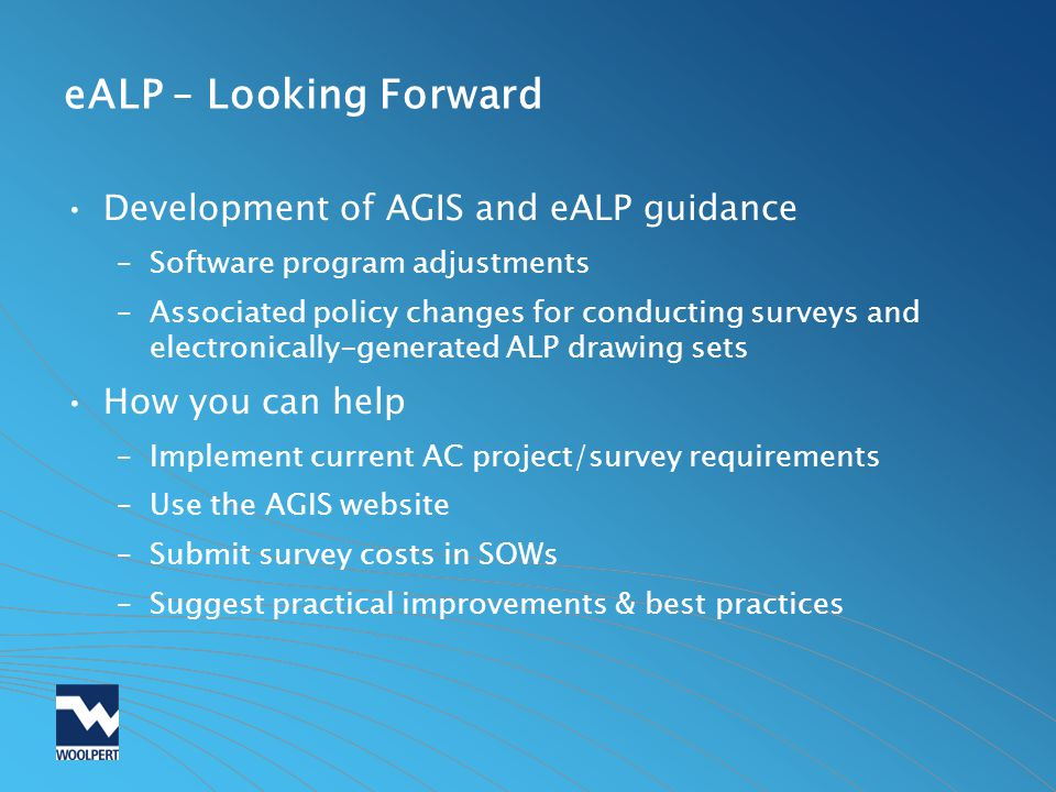eALP – Looking Forward Development of AGIS and eALP guidance