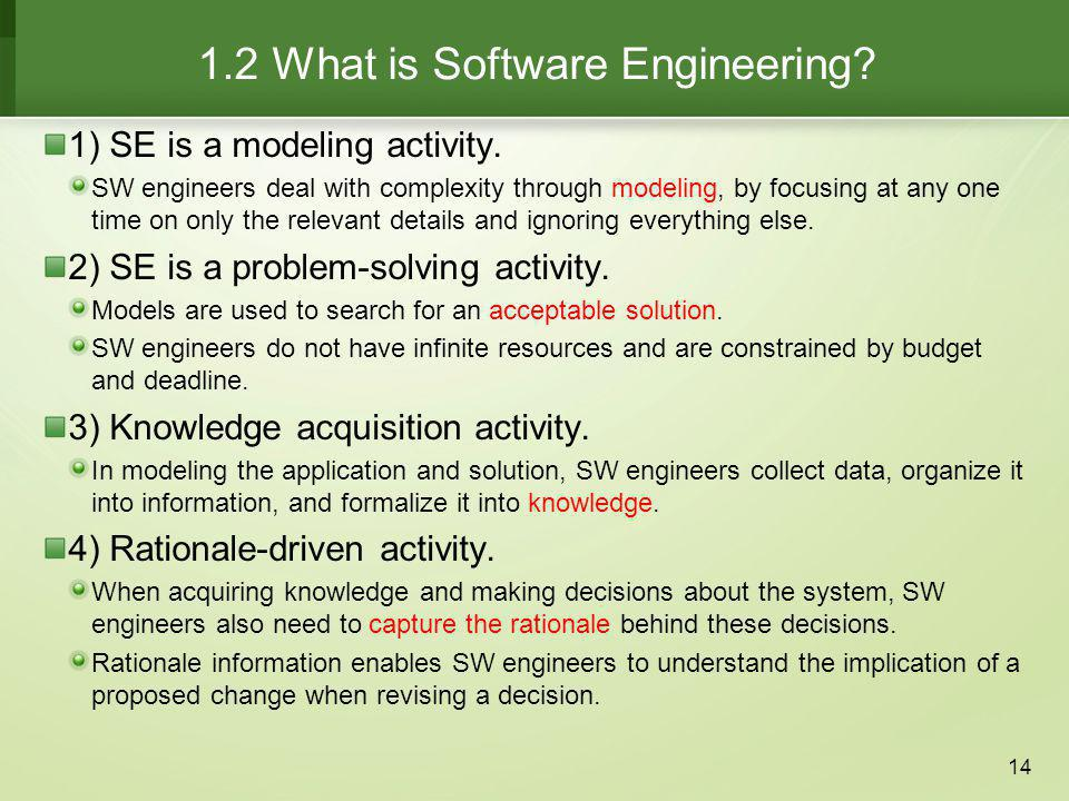1.2 What is Software Engineering