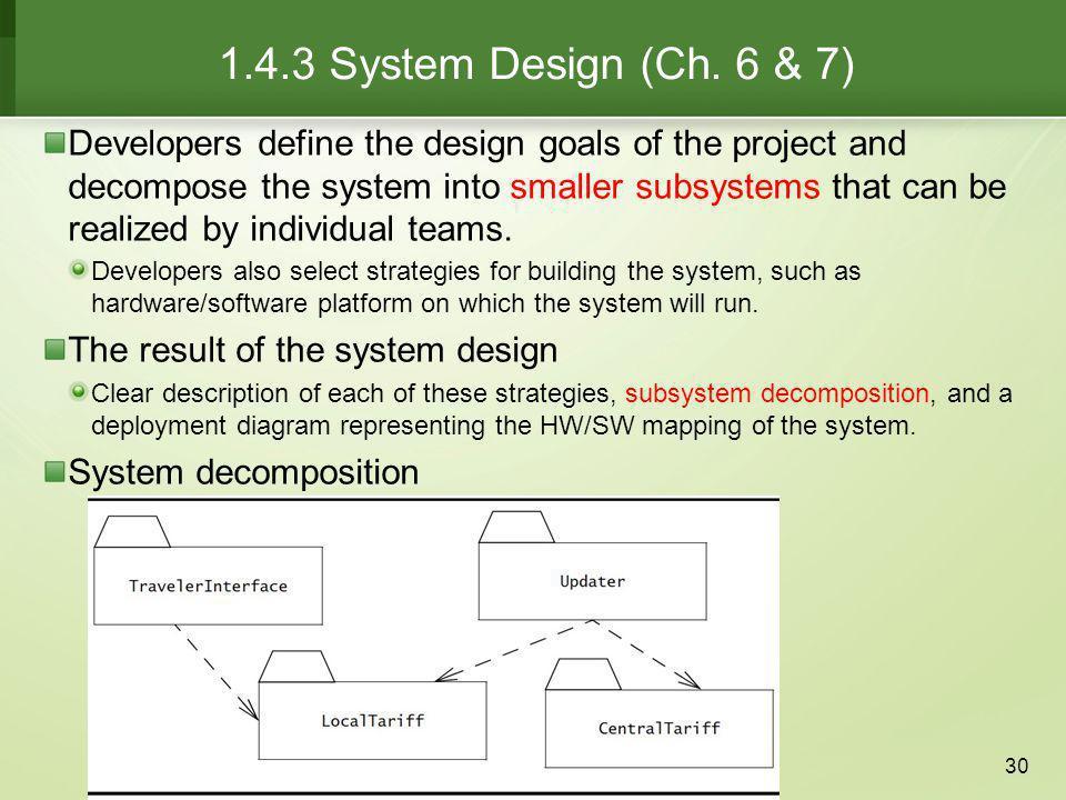 1.4.3 System Design (Ch. 6 & 7)