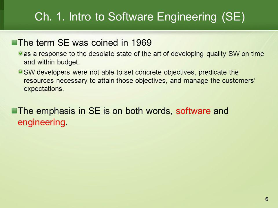 Ch. 1. Intro to Software Engineering (SE)