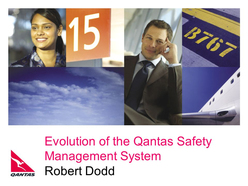 Evolution of the Qantas Safety Management System