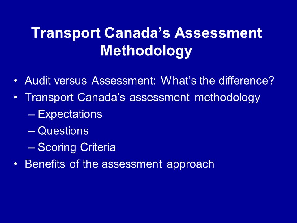 Transport Canada's Assessment Methodology