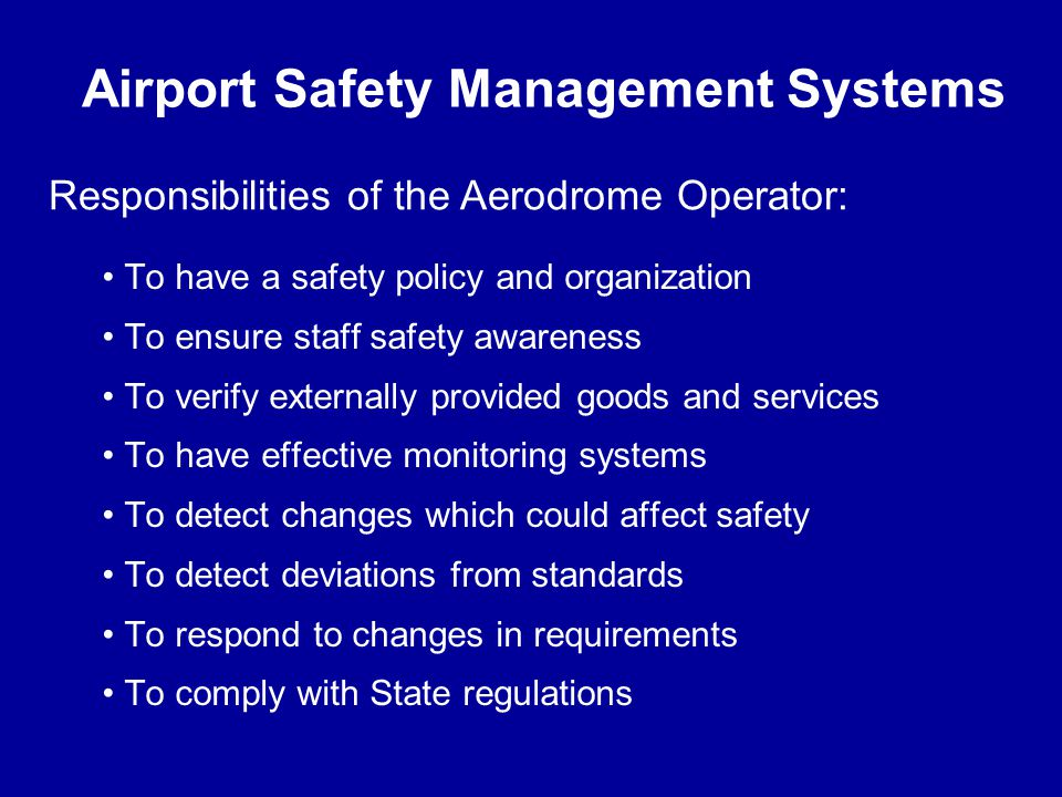 Airport Safety Management Systems