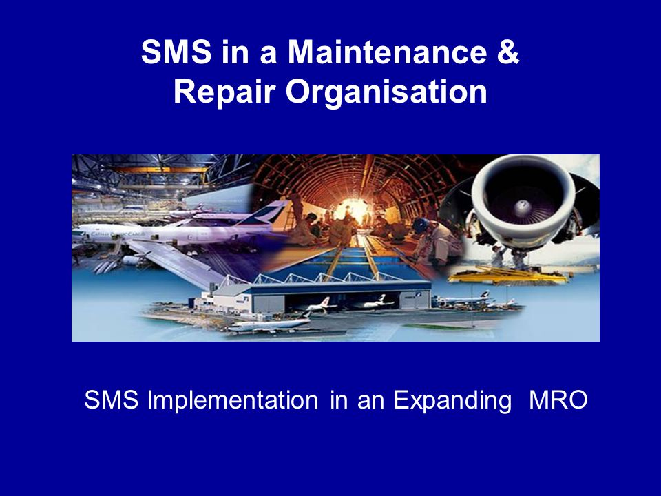 SMS in a Maintenance & Repair Organisation