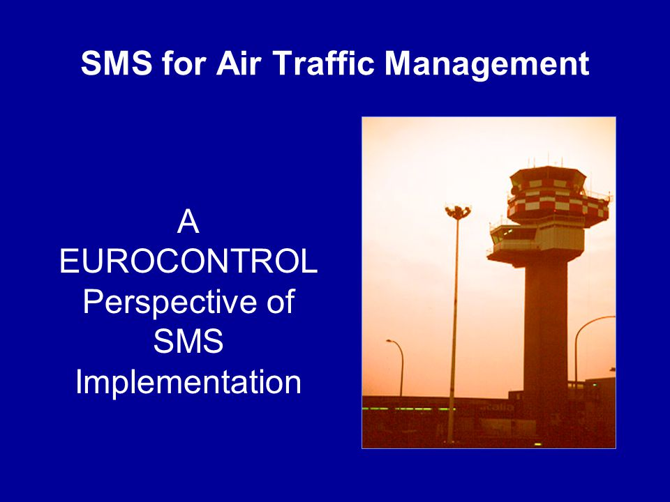 SMS for Air Traffic Management