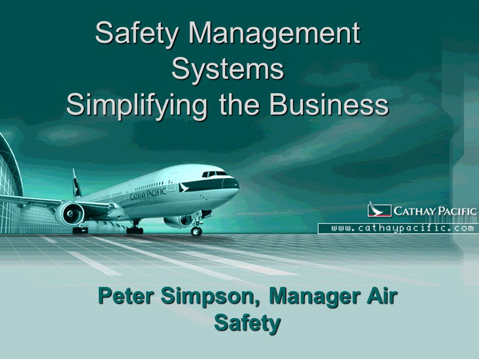 Safety Management Systems Simplifying the Business