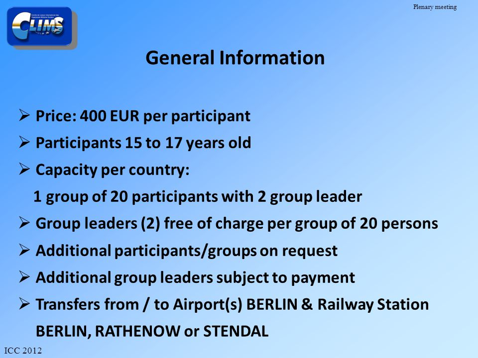 General Information Price: 400 EUR per participant