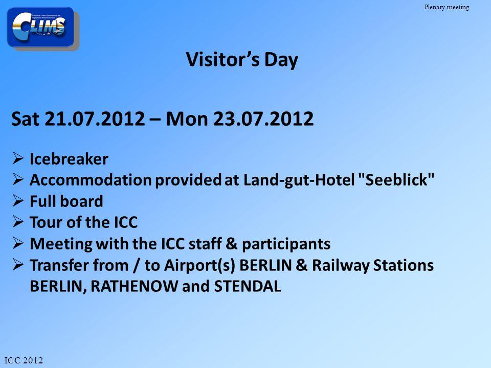 Visitor's Day Sat 21.07.2012 – Mon 23.07.2012 Icebreaker