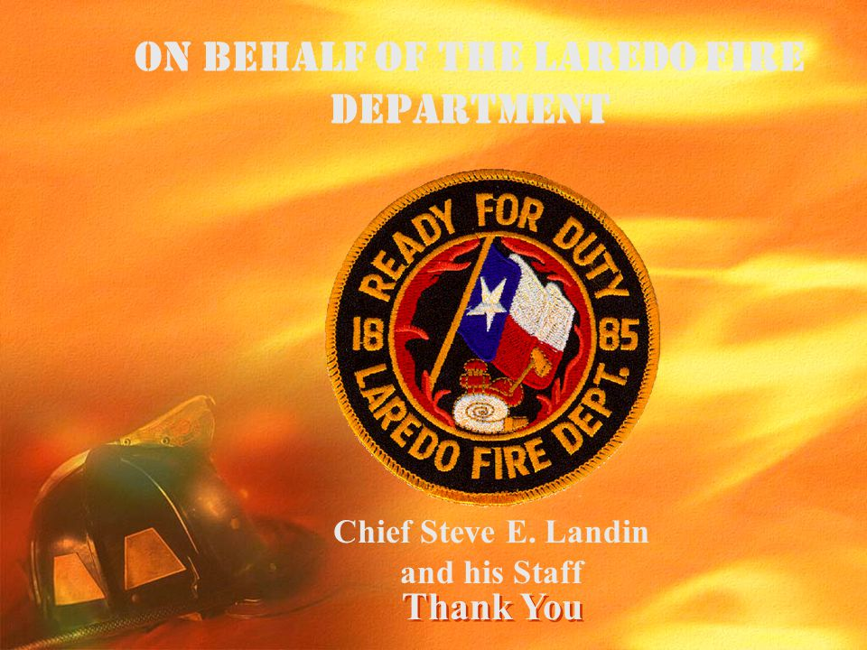 On Behalf of the Laredo Fire Department