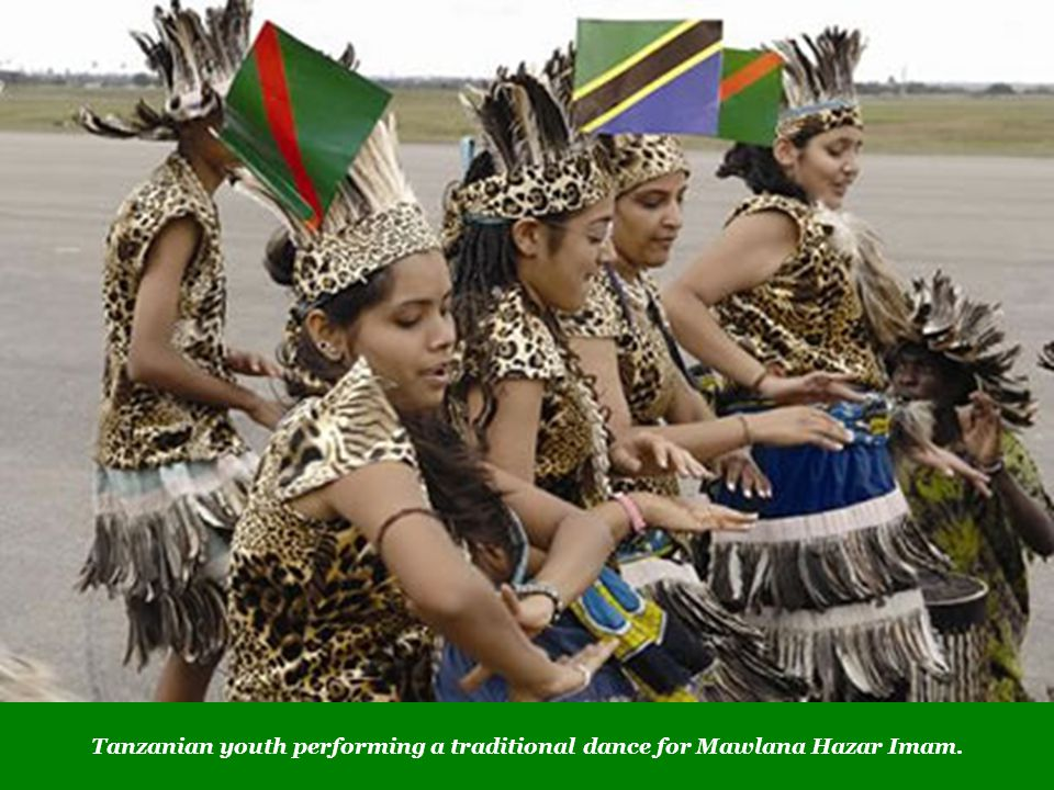 Tanzanian youth performing a traditional dance for Mawlana Hazar Imam.