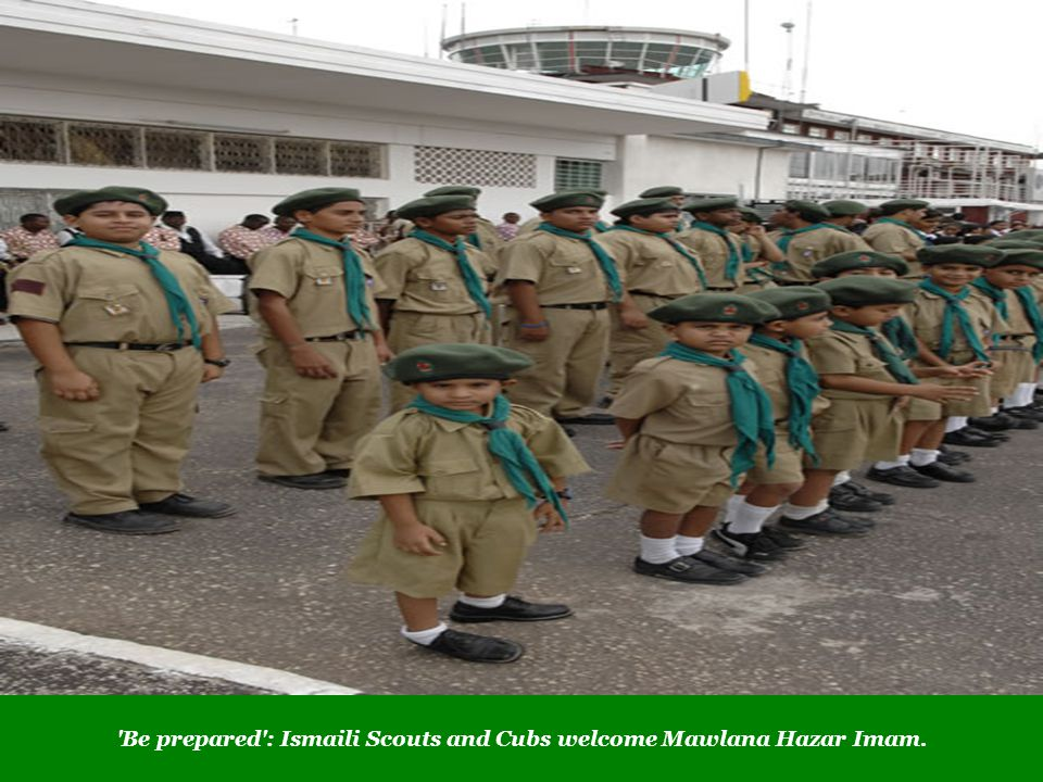 Be prepared : Ismaili Scouts and Cubs welcome Mawlana Hazar Imam.