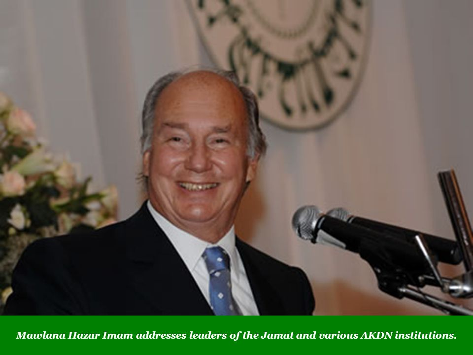 Mawlana Hazar Imam addresses leaders of the Jamat and various AKDN institutions.