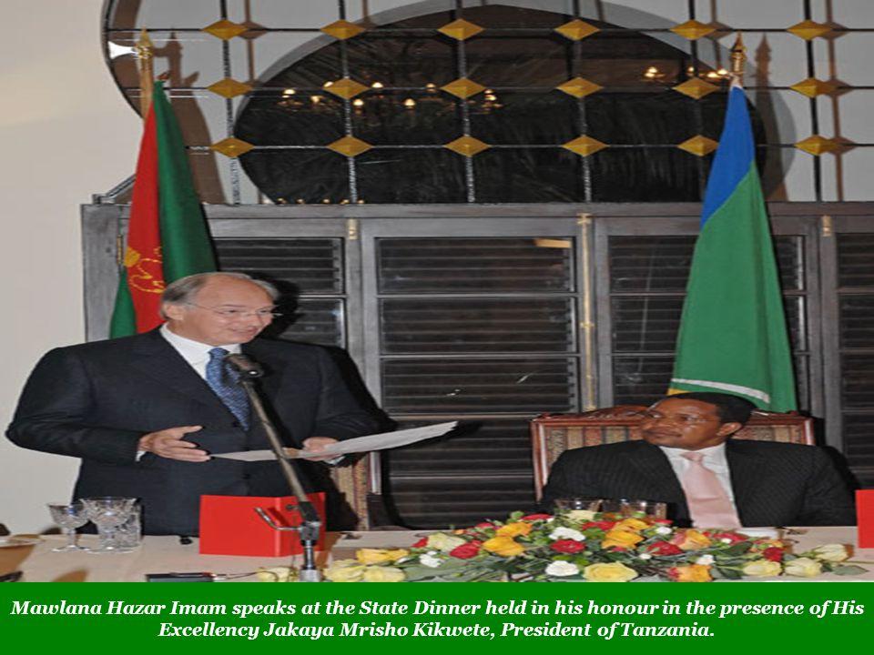 Mawlana Hazar Imam speaks at the State Dinner held in his honour in the presence of His Excellency Jakaya Mrisho Kikwete, President of Tanzania.