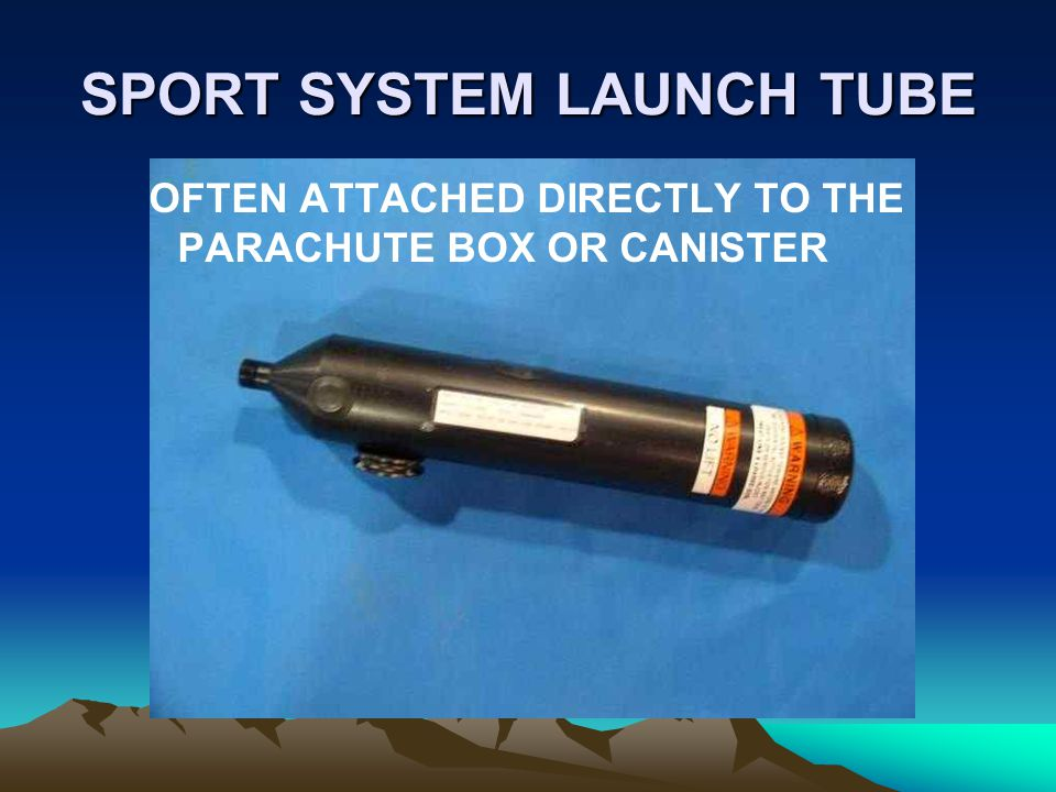 SPORT SYSTEM LAUNCH TUBE