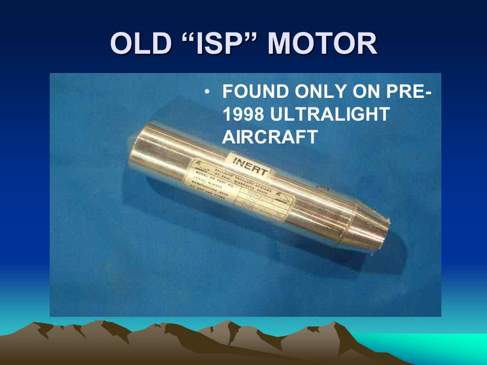 OLD ISP MOTOR FOUND ONLY ON PRE-1998 ULTRALIGHT AIRCRAFT