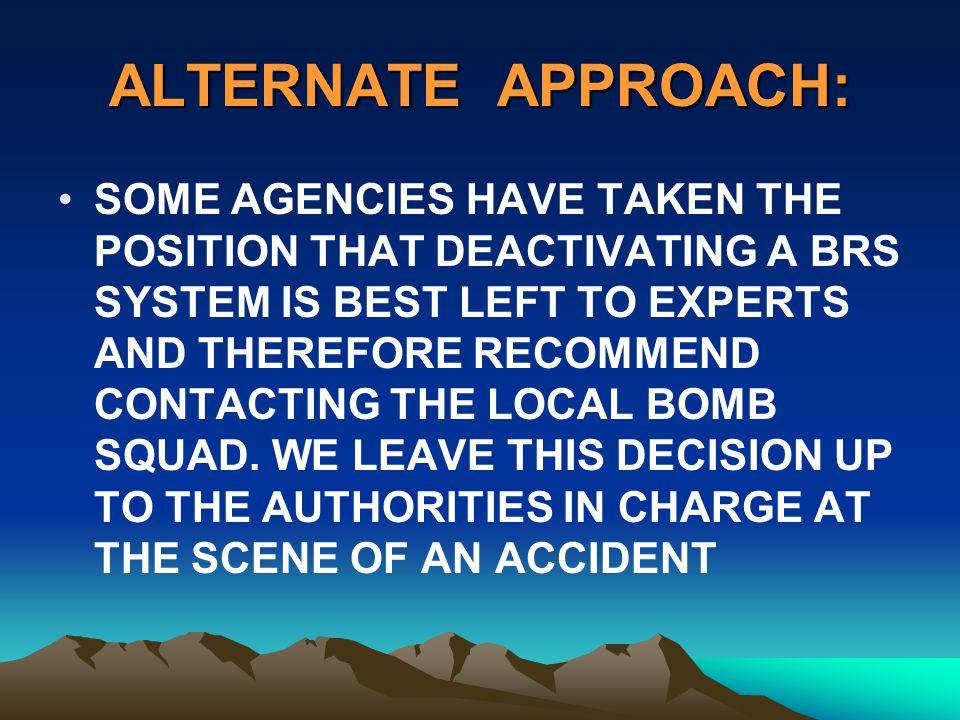 ALTERNATE APPROACH: