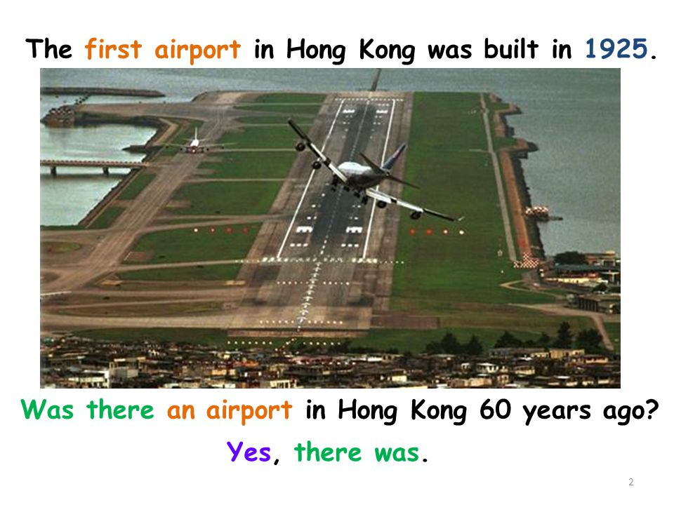 The first airport in Hong Kong was built in 1925.
