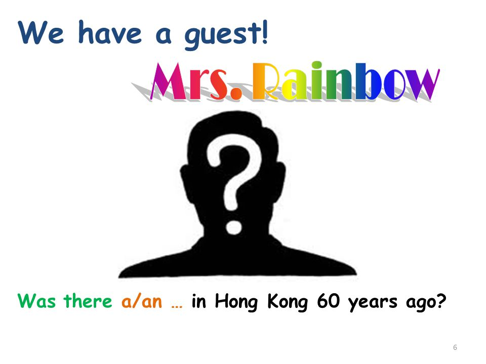We have a guest! Mrs. Rainbow