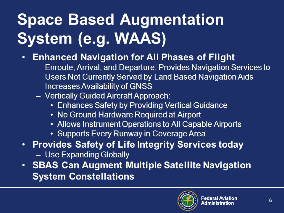 Space Based Augmentation System (e.g. WAAS)