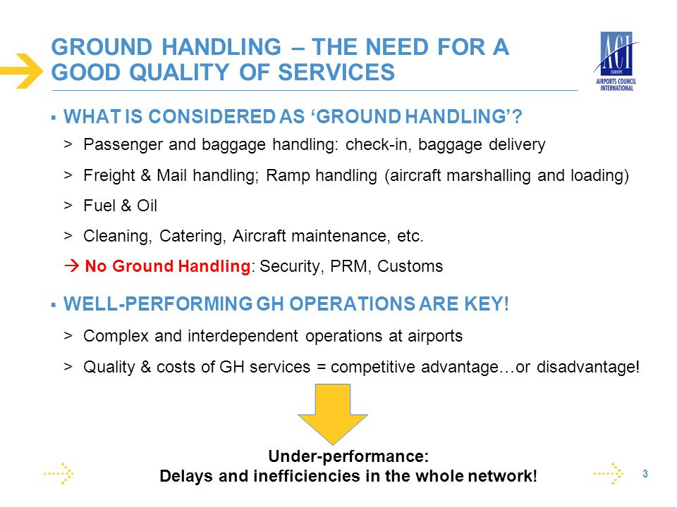 GROUND HANDLING – THE NEED FOR A GOOD QUALITY OF SERVICES