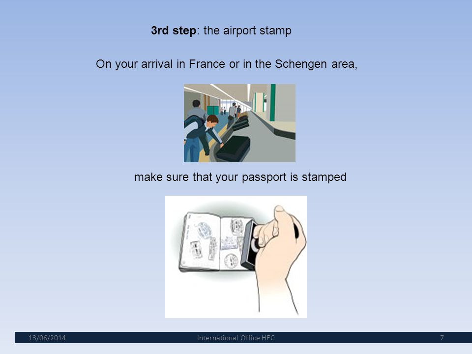3rd step: the airport stamp
