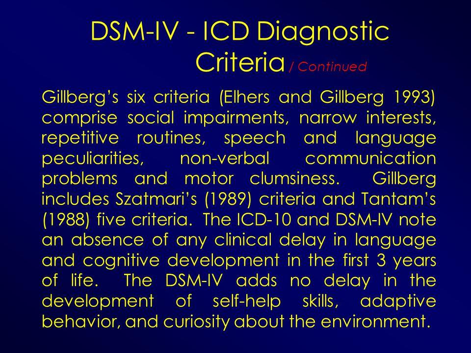 DSM-IV - ICD Diagnostic Criteria