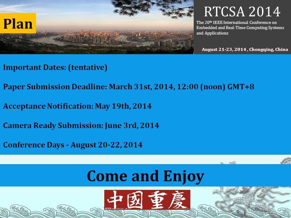 Come and Enjoy RTCSA 2014 Plan Important Dates: (tentative)