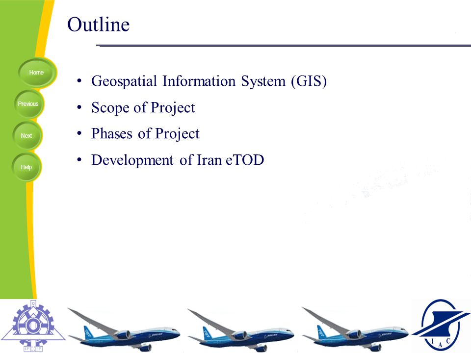 Development Outline Geospatial Information System (GIS)