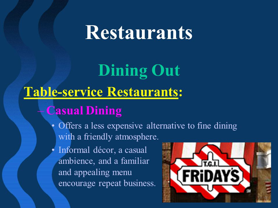 Restaurants Dining Out Table-service Restaurants: Casual Dining