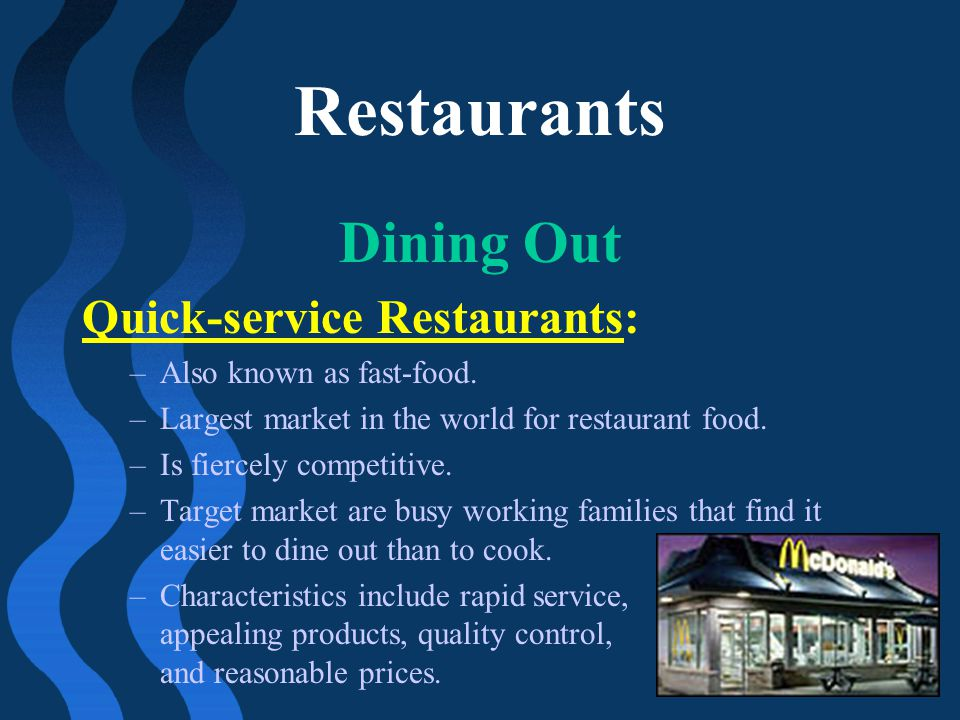 Restaurants Dining Out Quick-service Restaurants: