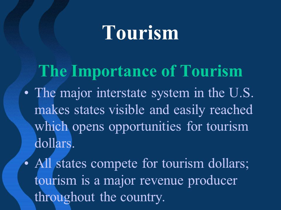 The Importance of Tourism