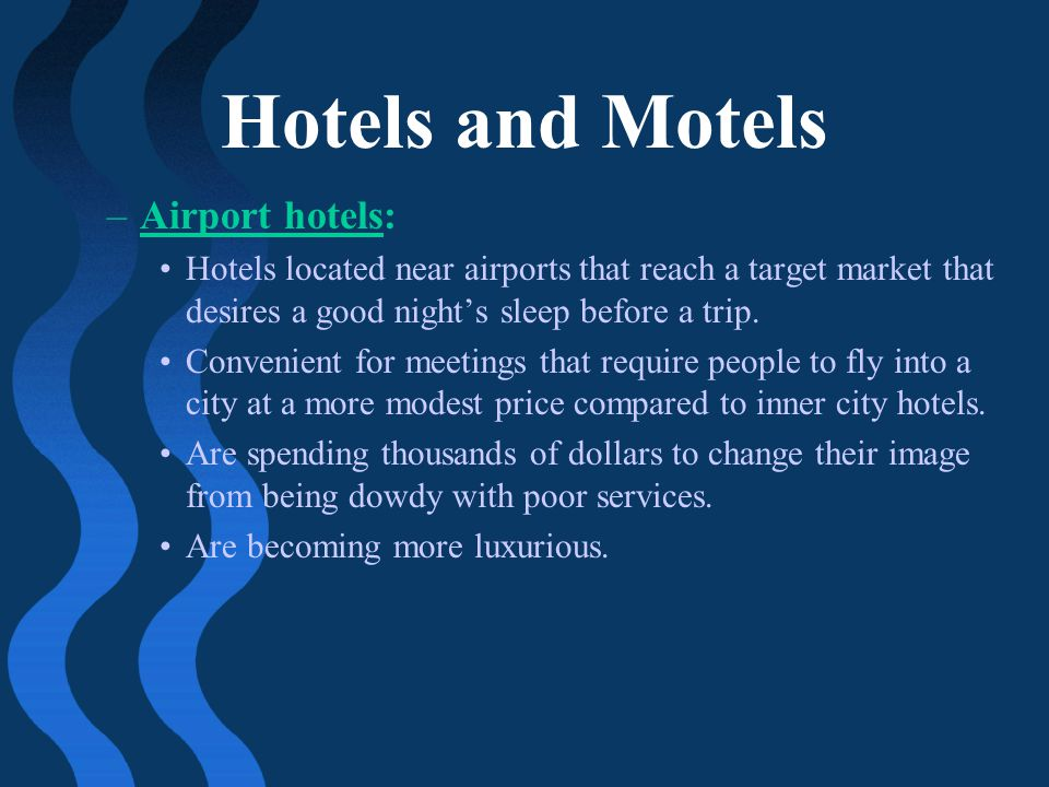 Hotels and Motels Airport hotels: