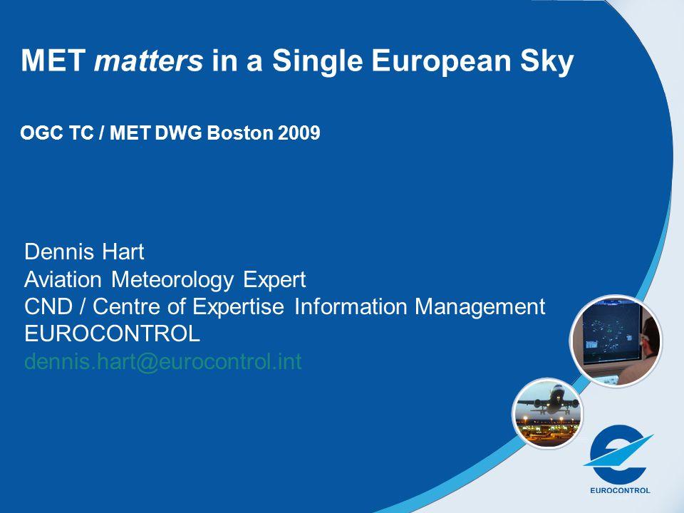 MET matters in a Single European Sky