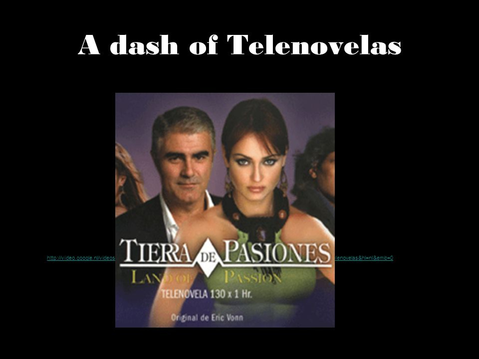 A dash of Telenovelas
