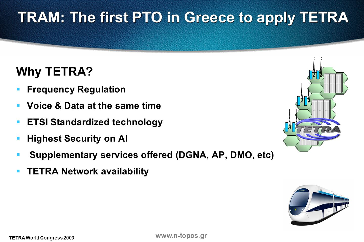 TRAM: The first PTO in Greece to apply TETRA