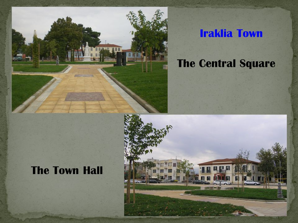 Iraklia Town The Central Square The Town Hall
