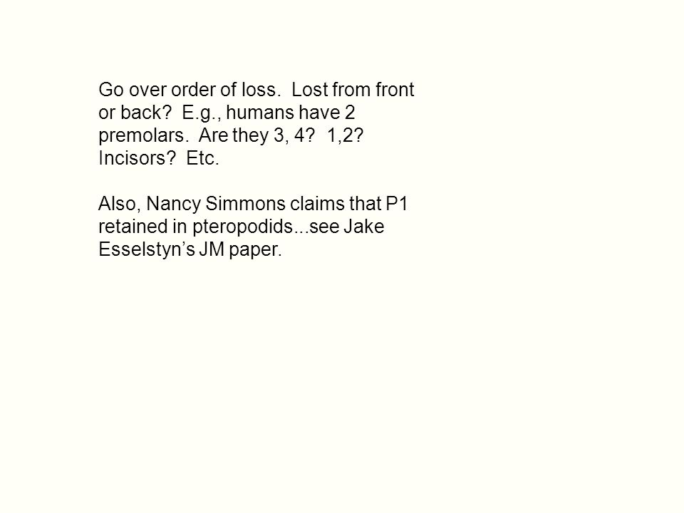 Go over order of loss. Lost from front or back. E. g