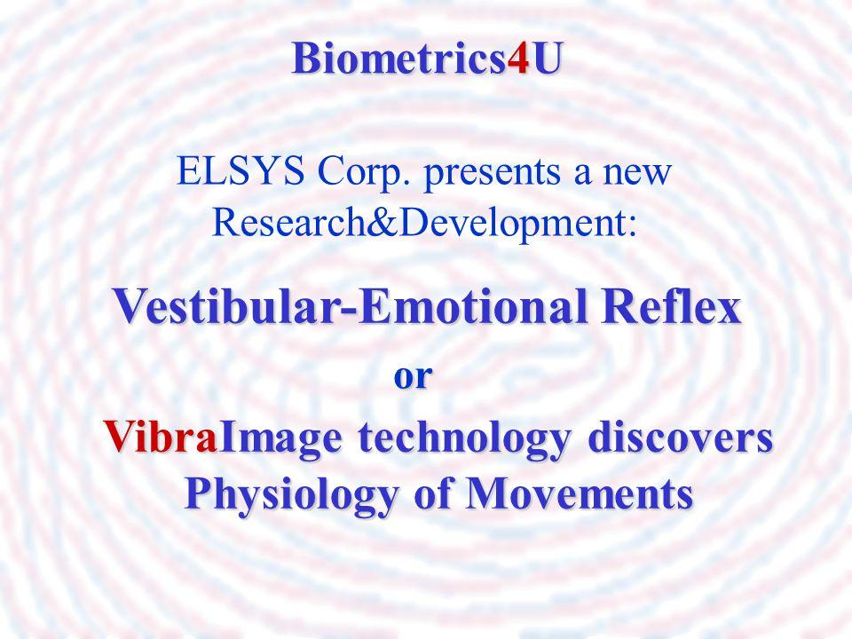 Vestibular-Emotional Reflex