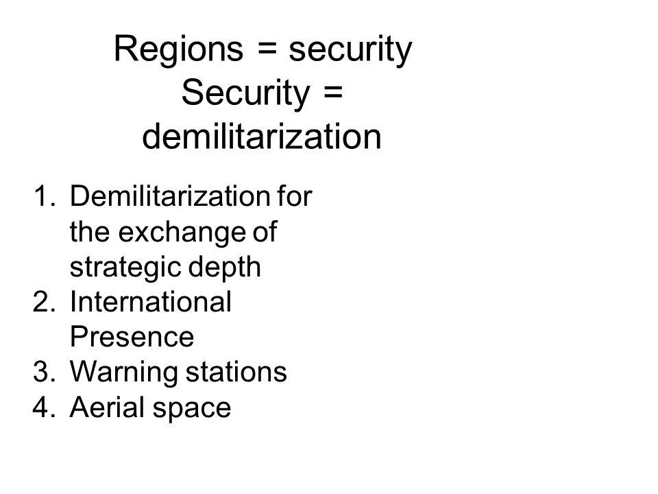 Security = demilitarization