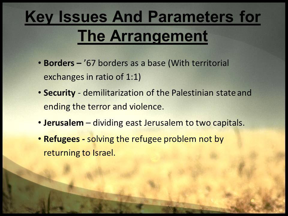 Key Issues And Parameters for The Arrangement