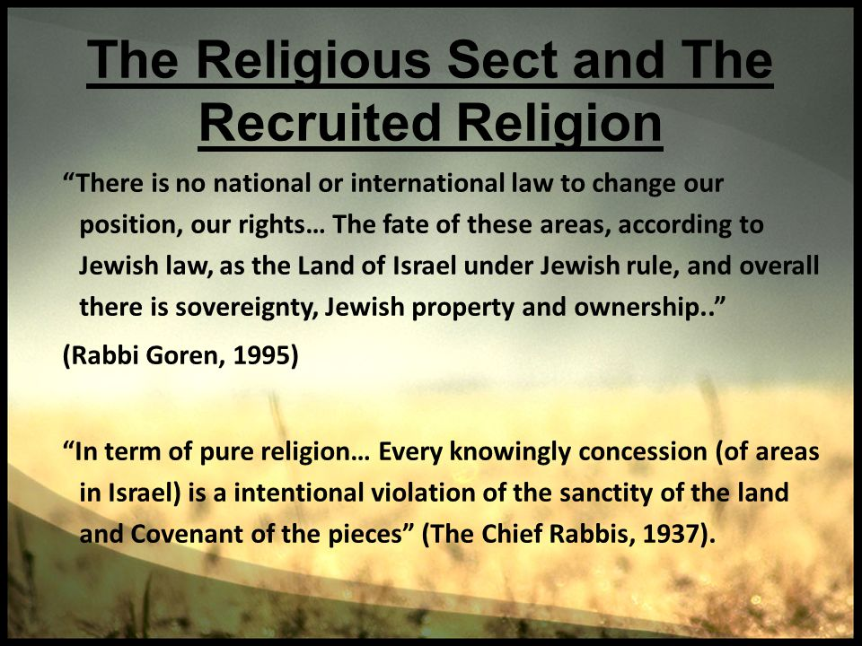 The Religious Sect and The Recruited Religion