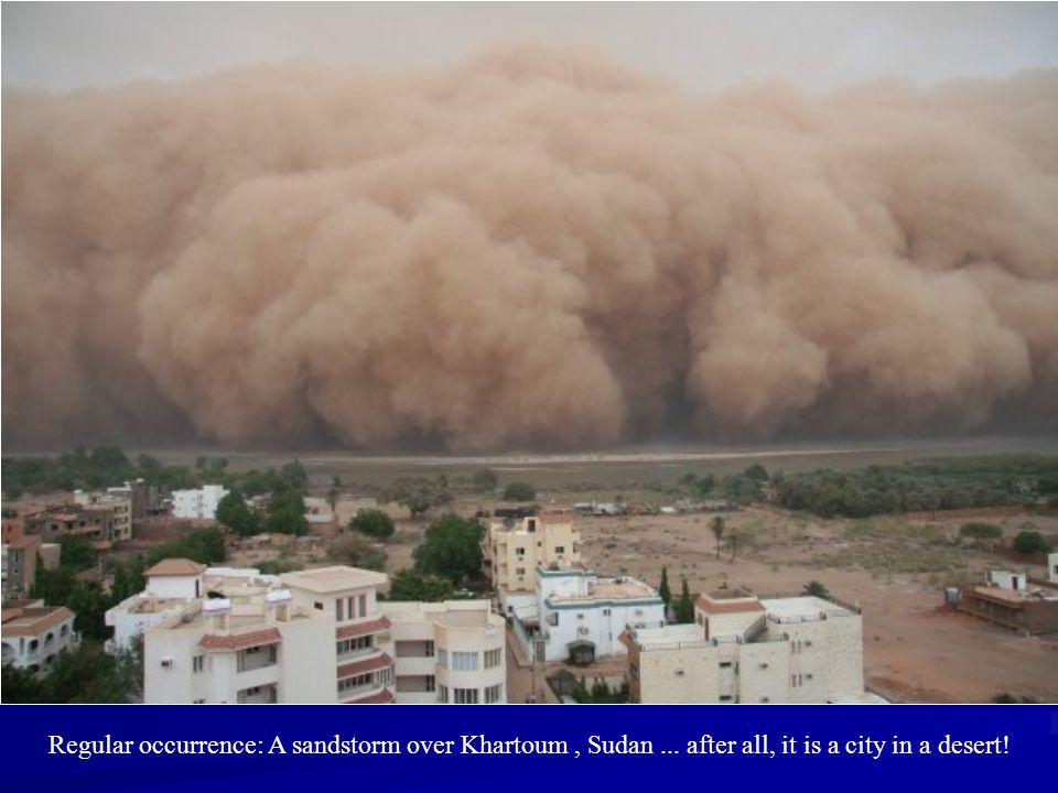 Regular occurrence: A sandstorm over Khartoum , Sudan