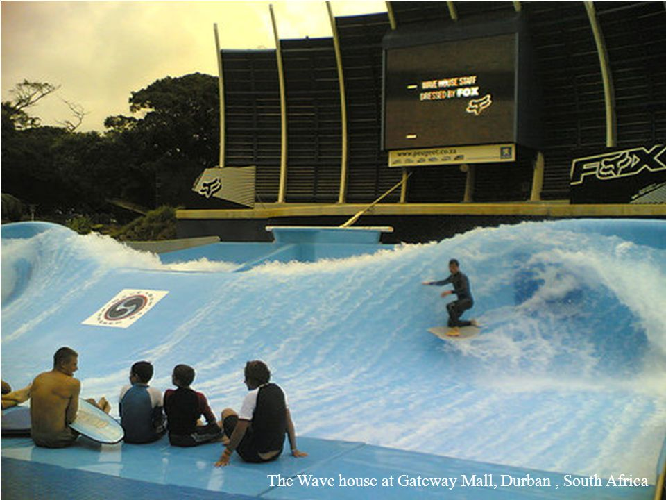 The Wave house at Gateway Mall, Durban , South Africa