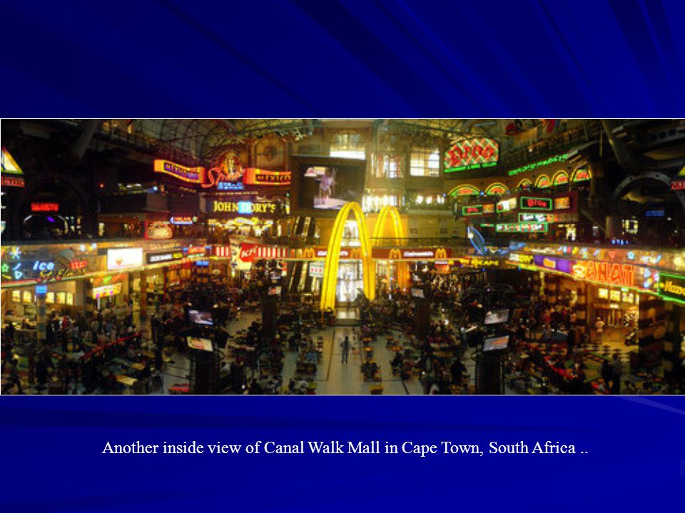 Another inside view of Canal Walk Mall in Cape Town, South Africa ..