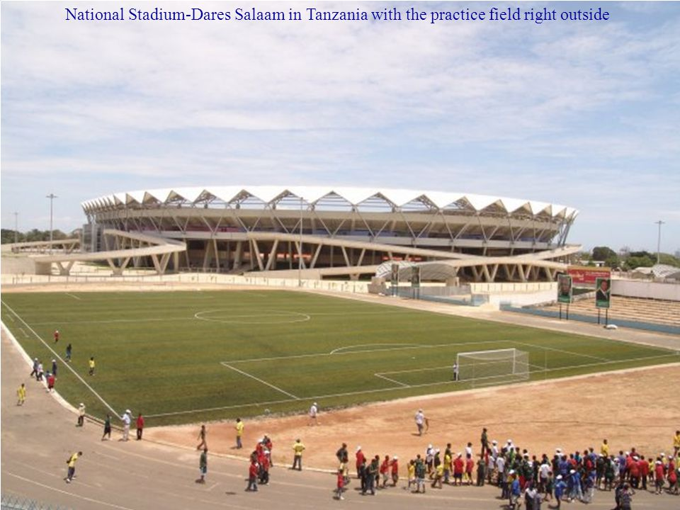 National Stadium-Dares Salaam in Tanzania with the practice field right outside